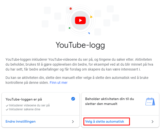 Automatisk sletting av YouTube historie